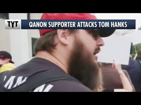 QAnon Supporter Attacks Tom Hanks