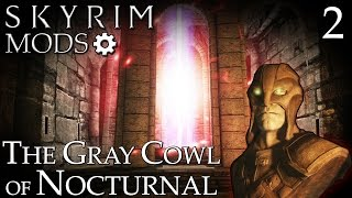 Skyrim Mods: The Gray Cowl of Nocturnal - Part 2