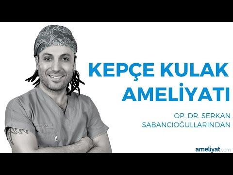 Kepçe Kulak Ameliyatı / Estetiği (Op. Dr. Serkan Sabancıoğullarından)