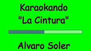 Karaoke Internazionale   La Cintura   Alvaro Soler ( Letra )