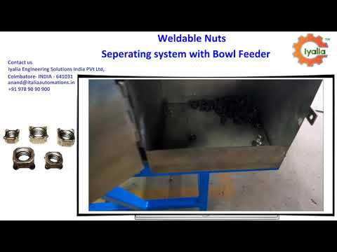 Bowl Feeder for Weldable Nuts Seperating System