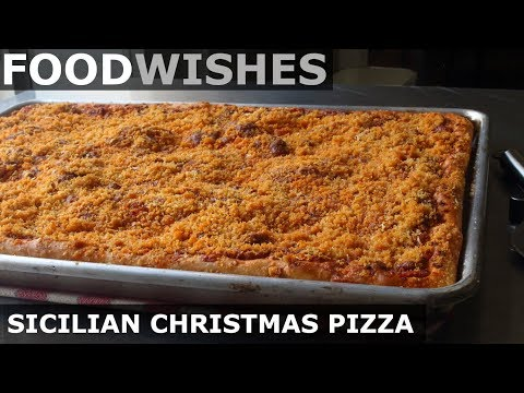 Sicilian Christmas Pizza (Sfincione) – Food Wishes
