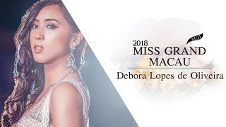 Debora Lopes de Oliveira Miss Grand Macau 2018 Introduction Video