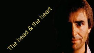 Chris De Burgh _The Head and The Heart + Lyrics
