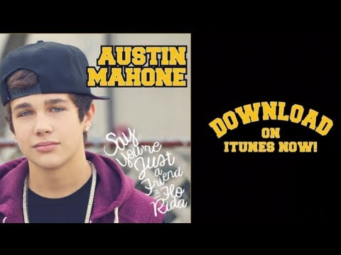 "Austin Mahone ""Say You're Just a Friend"" feat. Flo Rida"