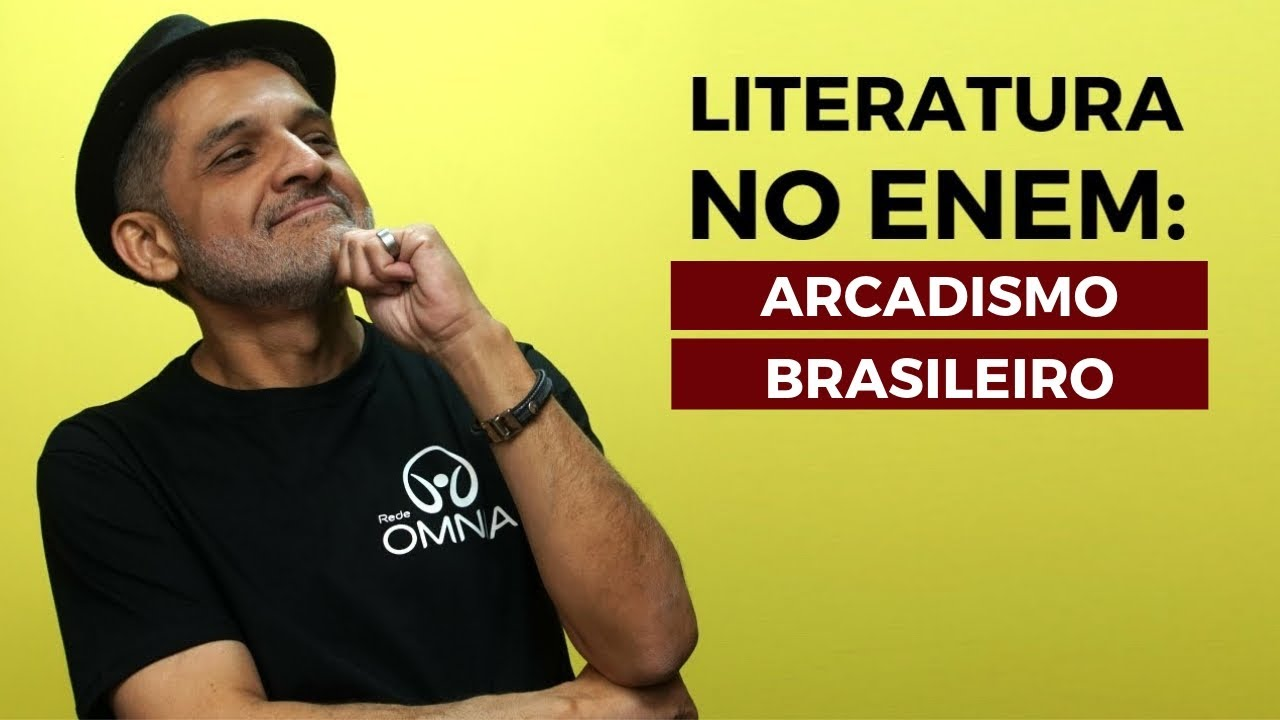Literatura no Enem: Arcadismo Brasileiro
