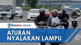 MK Berasumsi Polisi Salah Tafsir terkait Aturan Penggunaan Lampu Utama Sepeda Motor