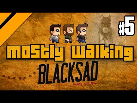 Mostly Walking - Blacksad: Under the Skin P5