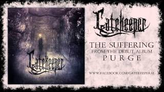 GATEKEEPER - The Suffering