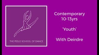 Contemporary 10-13yrs 'Youth' with Deirdre