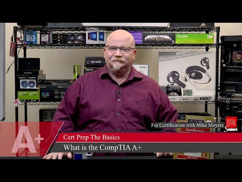 Mike Meyers on: What is the CompTIA A+ Exam? - YouTube