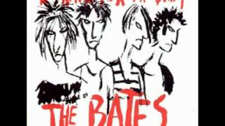 The Bates - I Don't Love You