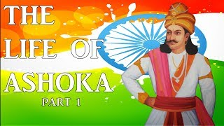 Who Is Ashoka? India's Pacifist King Part 1