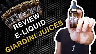 Ep. 22- Review E-Liquid, Giardini Juices.