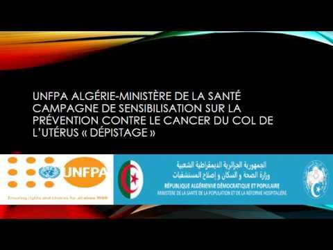 UNFPA Algérie-Ministère de la Santé campagne de sensibilisation sur la prévention contre le cancer du col de l'utérus .