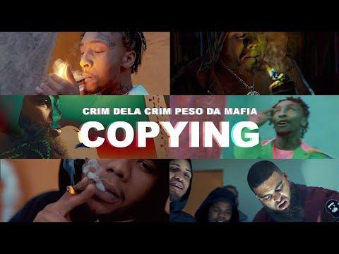 Crim Dela Crim ft. Peso Da Mafia | Copying