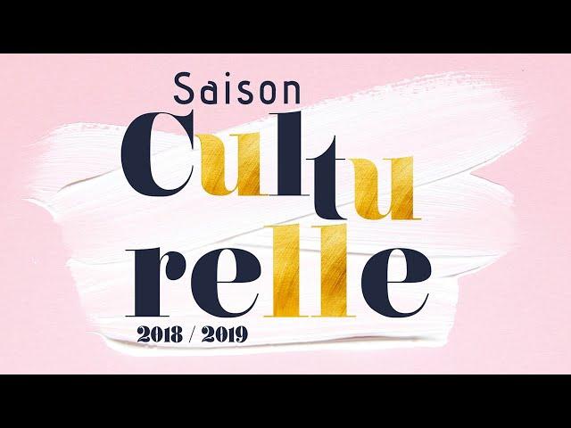 Bande annonce de la saison culturelle 2018 / 2019 à Pessac