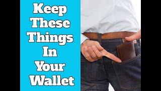 Keep These Things In Your Wallet For Good Luck And Prosperity