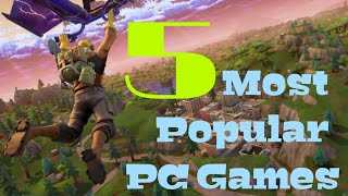 Most Popular PC Games of 2018 / Most Played PC Games