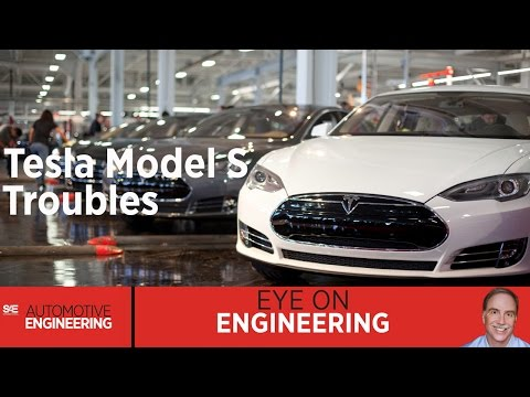 SAE Eye on Engineering: Tesla Model S Troubles