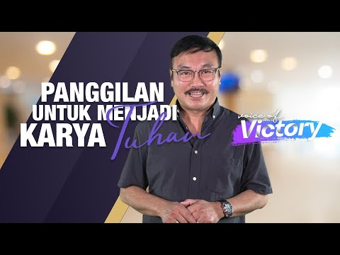 Voice of Victory - Panggilan untuk Menjadi Karya Tuhan - Ps. Hanny Yasaputra
