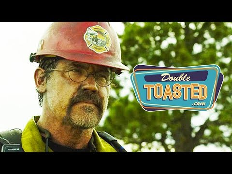 ONLY THE BRAVE MOVIE REVIEW - Double Toasted