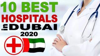 10 Best Hospitals in Dubai | UAE | 2020