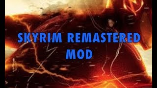 FLASH SKYRIM MOD [XBOX ONE]