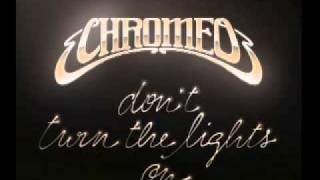 Chromeo - Don't Turn The Lights On (Christian Martin Remix)