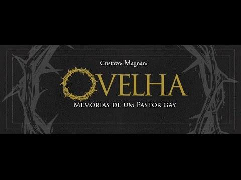 OVELHA: Mem�rias de um Pastor Gay | Gustavo Magnani