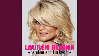 Lauren Alaina Barefoot And Buckwild