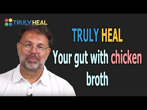 Video TRULY HEAL your gut with chicken broth - Part 1