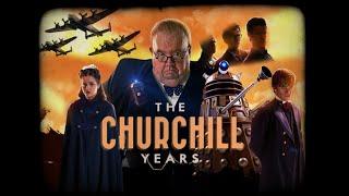 The Churchill Years trailer - Janvier 2016