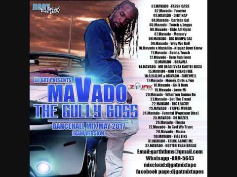Download Dj Gat Mavado The Gully Boss Dancehall Mix May 2017 Raw Ver