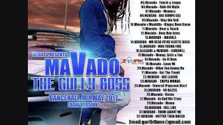 DJ GAT MAVADO THE GULLY BOSS DANCEHALL MIX MAY 2017 [RAW VERSION] LATEST MAVADO