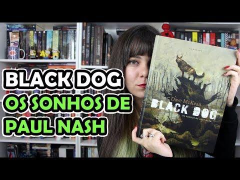 Black Dog: Os Sonhos de Paul Nash - Dave McKean [RESENHA]