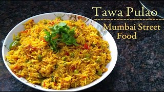 Tawa Pulao Recipe // Mumbai Street Style Veg Tawa Pulao // Indian Street Food || EPISODE 6 ||