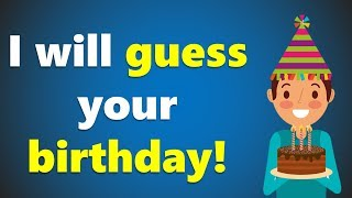 I will guess your Birthday - Crazy math trick!!!