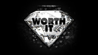 "YK Osiris   ""Worth It"" (Fan Compilation)"