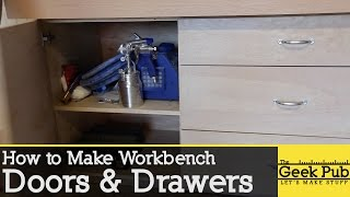 How to make Workbench Doors and Drawers