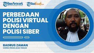 Perbedaan Fungsi dan Tugas Polisi Virtual dengan Polisi Siber, Ini Penjelasan dari Ahli Hukum