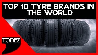 Top 10 Tyre Brands in the world