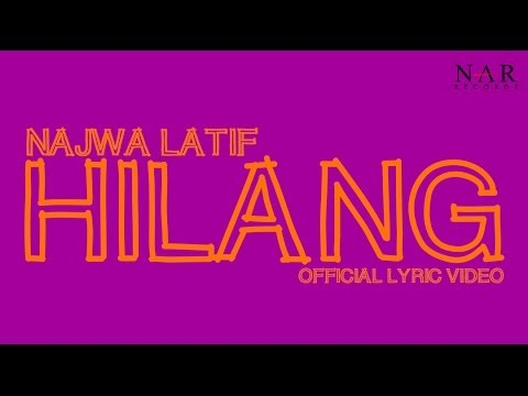 Najwa Latif - Hilang (Official Lyric Video) Mp3