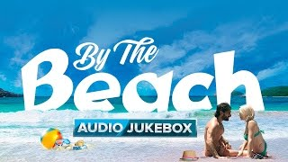 By The Beach | Audio Jukebox