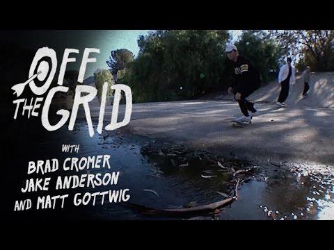 Brad Cromer, Jake Anderson, & Matt Gottwig - Off The Grid