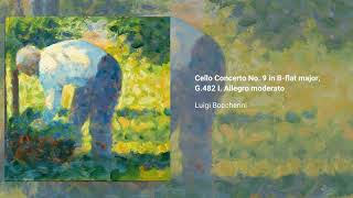 Cello Concerto No. 9 in B-flat major, G.482