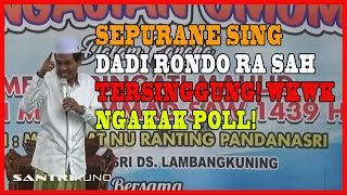 Sepurane Sing RONDO Ra Sah Tersinggung! NGAKAK Poll | Pengajian Lucu KH Anwar Zahid #April 2018