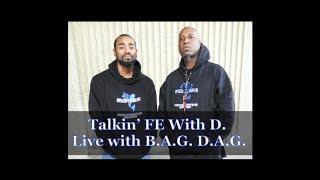 Live w/ B.A.G. D.A.G. (Talkin' FE With D.)