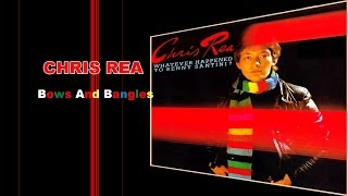 Chris Rea - Bows and Bangles (1978, Studio Version)