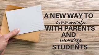 Postcard Communication! Teacher's guide to the fun new way to communicate with parents at home!